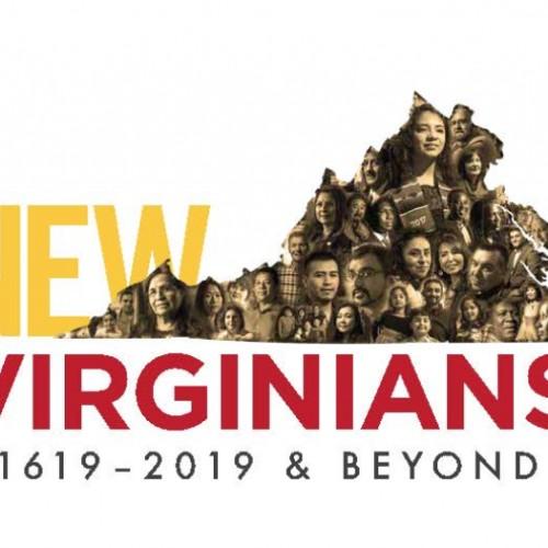 New Virginians: 1619-2019 & Beyond