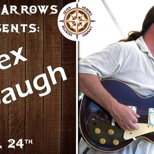 Saturday Night at Seven Arrows with Alex Arbaugh!