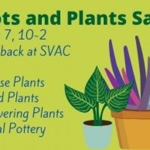 Shenandoah Valley Art Center Pots and Plants Sale!