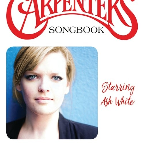 Carpenters Songbook with Ash White