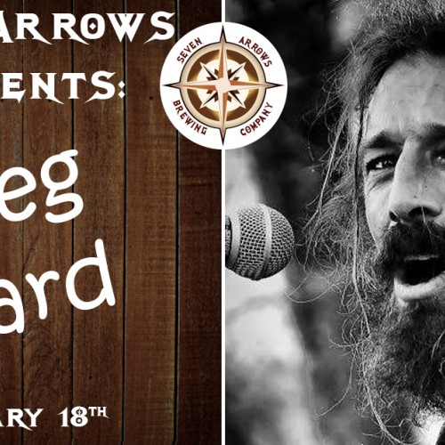 Saturday Night at Seven Arrows with Greg Ward!