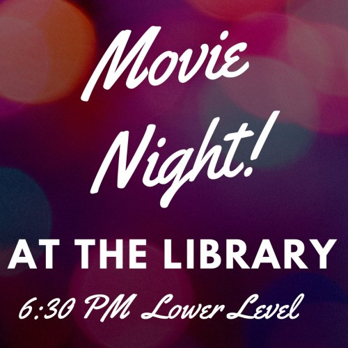 February Movie Night at the Library