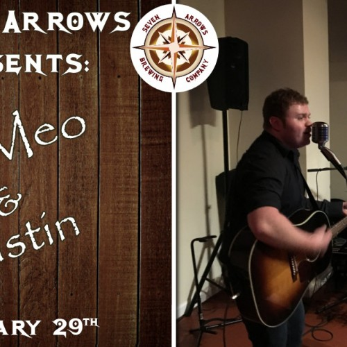 Saturday Night at Seven Arrows with DiMeo & Austin!