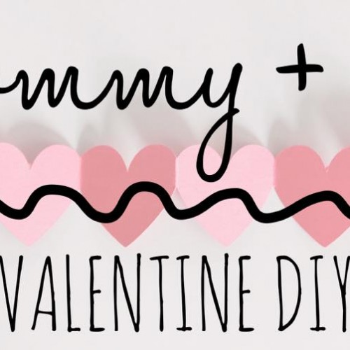 Mommy and Me Valentine DIY